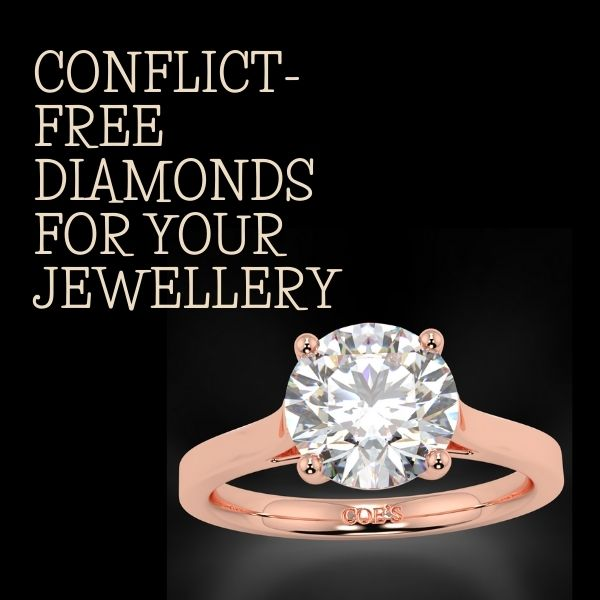 Conflict-Free Diamonds for your Jewellery